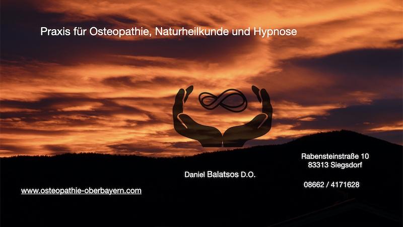 Osteopath, Heilpraktiker, Homöopath, Hypnose und Naturheilkunde Siegsdorf, Traunstein, Inzell, Ruhpolding, Bad Reichenhall, Salzburg, Rosenheim
